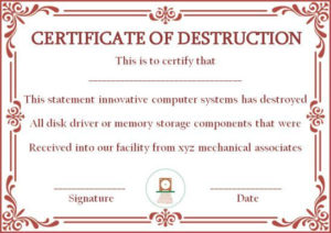 10+ Hard Drive Certificate Of Destruction Templates: Useful In Free Hard Drive Destruction Certificate Template