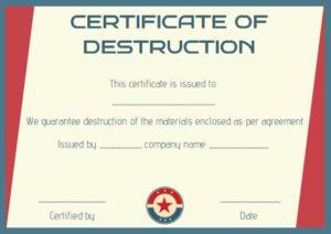 8 Free Customizable Certificate Of Destruction Templates Regarding Free Certificate Of Destruction Template